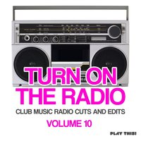 Turn On the Radio, Vol. 10 — сборник