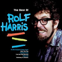 The Best Of Rolf Harris — Rolf Harris