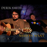 Need Vs. Want[feat. Amy Kaus] — Derek Smith