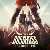 Dos Bros Live — The BossHoss
