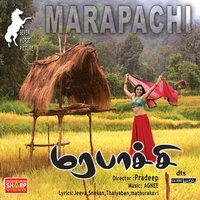 Marapachi (Orignal Motion Picture Soundtrack) — Agnee
