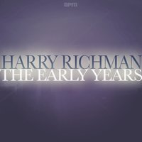 The Early Years — Harry Richman