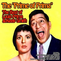 The Prime of Prima, the Best of Louis Prima and Keely Smith — Louis Prima & Keely Smith