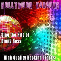 Sing the Hits of Diana Ross — Hollywood Karaoke