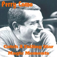 Catch a Falling Star — Perry Como