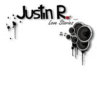 Love Stories The Ep — Justin R.