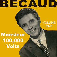 Monsieur 100 000 Volts  Vol 1 — Becaud