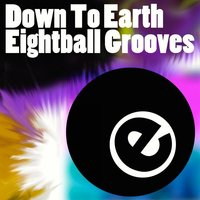 Down To Earth Eightball Grooves — сборник