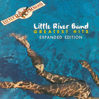 Greatest Hits — Little River Band