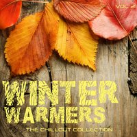 Winter Warmers - The Chillout Collection, Vol. 2 — It's a Cover Up