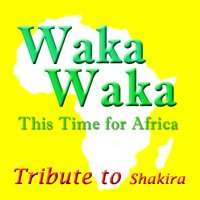 Waka Waka (This Time for Africa) — Kelly Jay