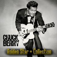 Chuck Berry Golden Star Collection — Chuck Berry