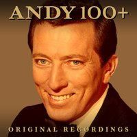100+ Original Recordings — Andy Williams