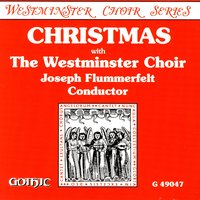 Christmas With The Westminster Choir — Westminster Choir