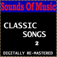 Sounds of Music : Classic Songs, Vol. 2 — сборник