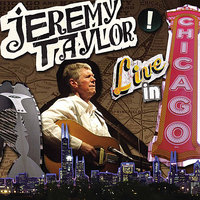 Live In Chicago — Jeremy Taylor