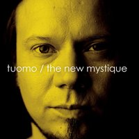 The New Mystique — Tuomo