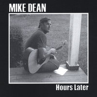 Hours Later — Mike Dean