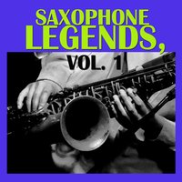 Saxophone Legends, Vol. 1 — сборник