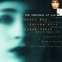 The Nearness of You — Ronnell Bey, Eartha Kitt, Clark Terry
