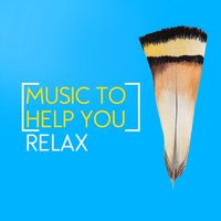 Music to Help You Relax — Music to Help You Sleep & Relax