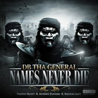 Names Never Die  (Quise Tape) — DB Tha General