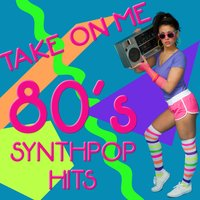 Take on Me: 80's Synthpop Hits — Synth Madness
