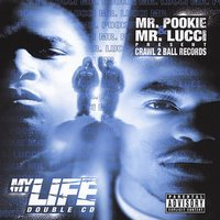 My Life — Mr Pookie, Mr Lucci