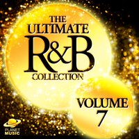 The Ultimate R&B Collection, Vol. 7 — The Hit Co.
