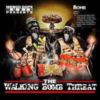 The Walking Bomb Threat — Reek Daddy, Mendo Dope