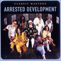 Classic Masters — Arrested Development