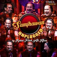 Samjhawan Unplugged - Single — Rahat Fateh Ali Khan