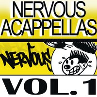Nervous Accapellas 1 — сборник