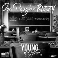 The Young and Gifted EP — Rizzy, Jon Dough