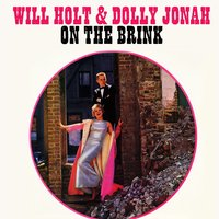On the Brink — Will Holt & Dolly Jonah