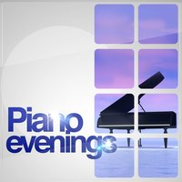 Piano Evenings — Relaxed Piano Music