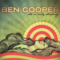 She Is Only Sleeping — Ben Cooper