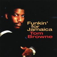 Funkin' For Jamaica — Tom Browne
