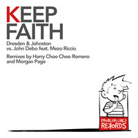 Keep Faith (feat. John Debo & Mezo Riccio) — Dresden & Johnston