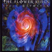Space Revolver — The Flower Kings