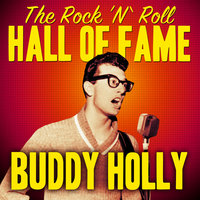 The Rock 'N' Roll Hall of Fame - Buddy Holly — Buddy Holly