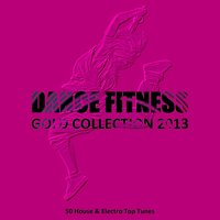 Dance Fitness Gold Collection 2013 — сборник