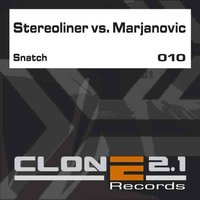 Snatch/Boogie Woogie — Stereoliner, Marjanovic
