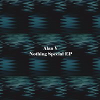 Nothing Special — Alan V