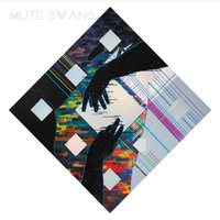 Mute Swans — Mute Swans