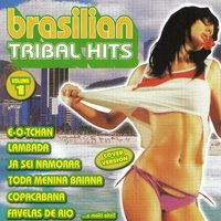 Brasilian Tribal Hits, Vol. 1 — сборник