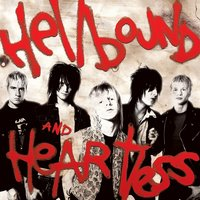 Hellbound and Heartless — The Heart Attacks