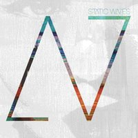 Static Waves EP — Static Waves, SAIVS