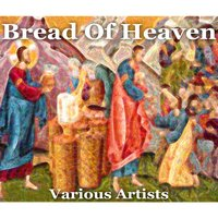 Bread of Heaven — сборник
