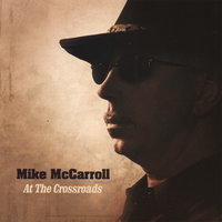 At The Crossroads — Mike McCarroll